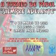 """II Torneo de Pádel Benéfico """"Siempre Adelante"""""""